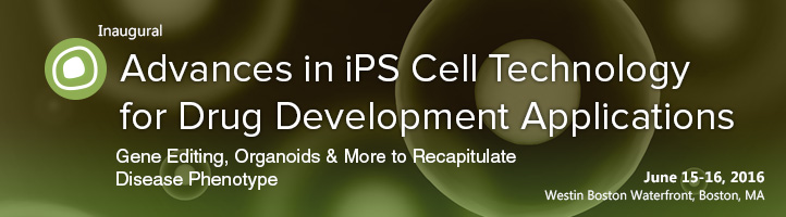Advances in iPS Cell Technology for Drug Development Applications Track Header