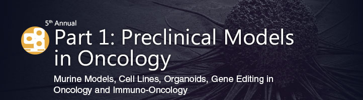 Novel Preclinical Models in Oncology Track Header